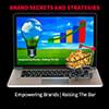 Hear my Brand Secrets and Strategies Podcast with Dan Lohman