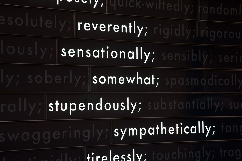 Ways to Change  is an ever-changing visual art installation made up of adverbs at Stanford University.