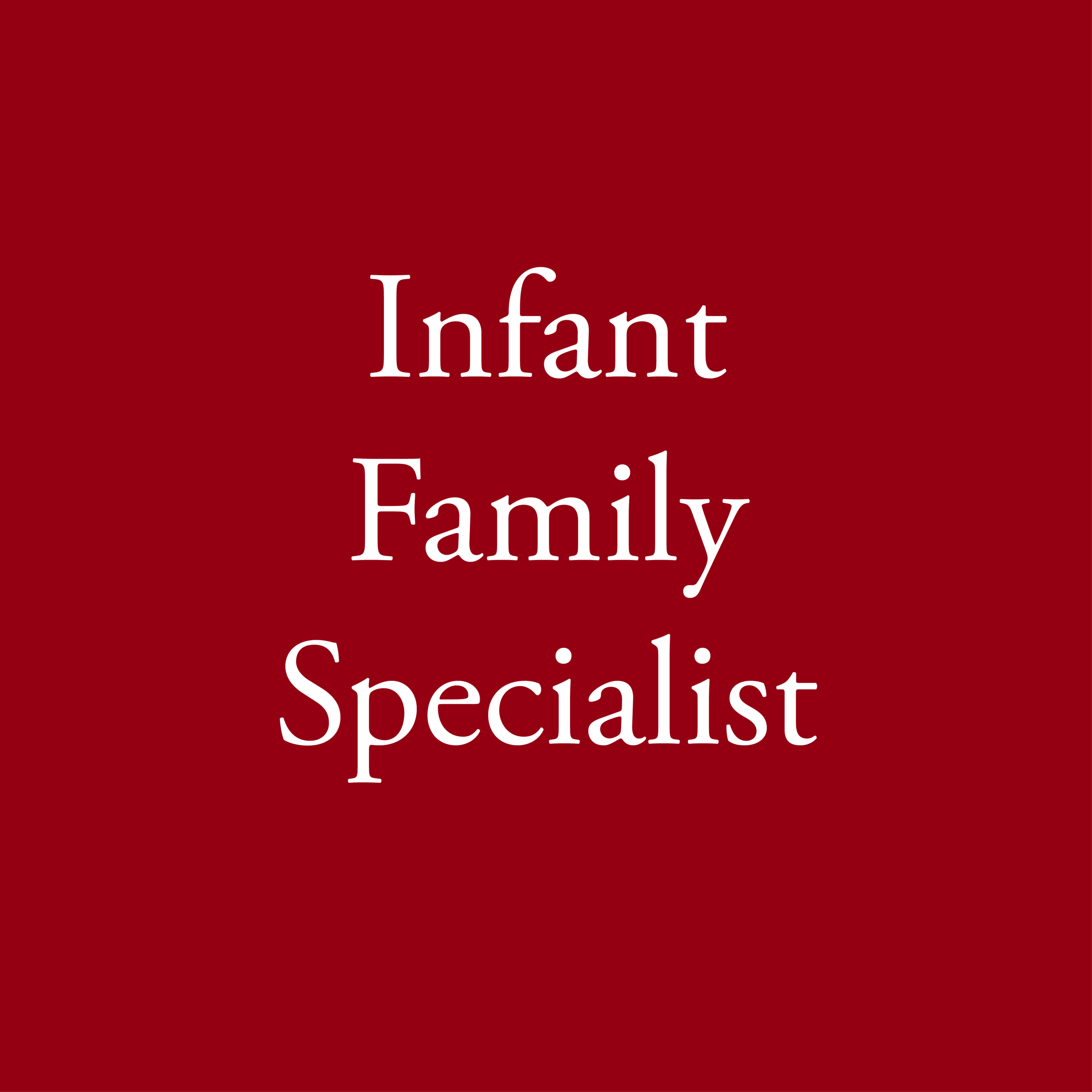 Infant Family Specialist-01-01.png