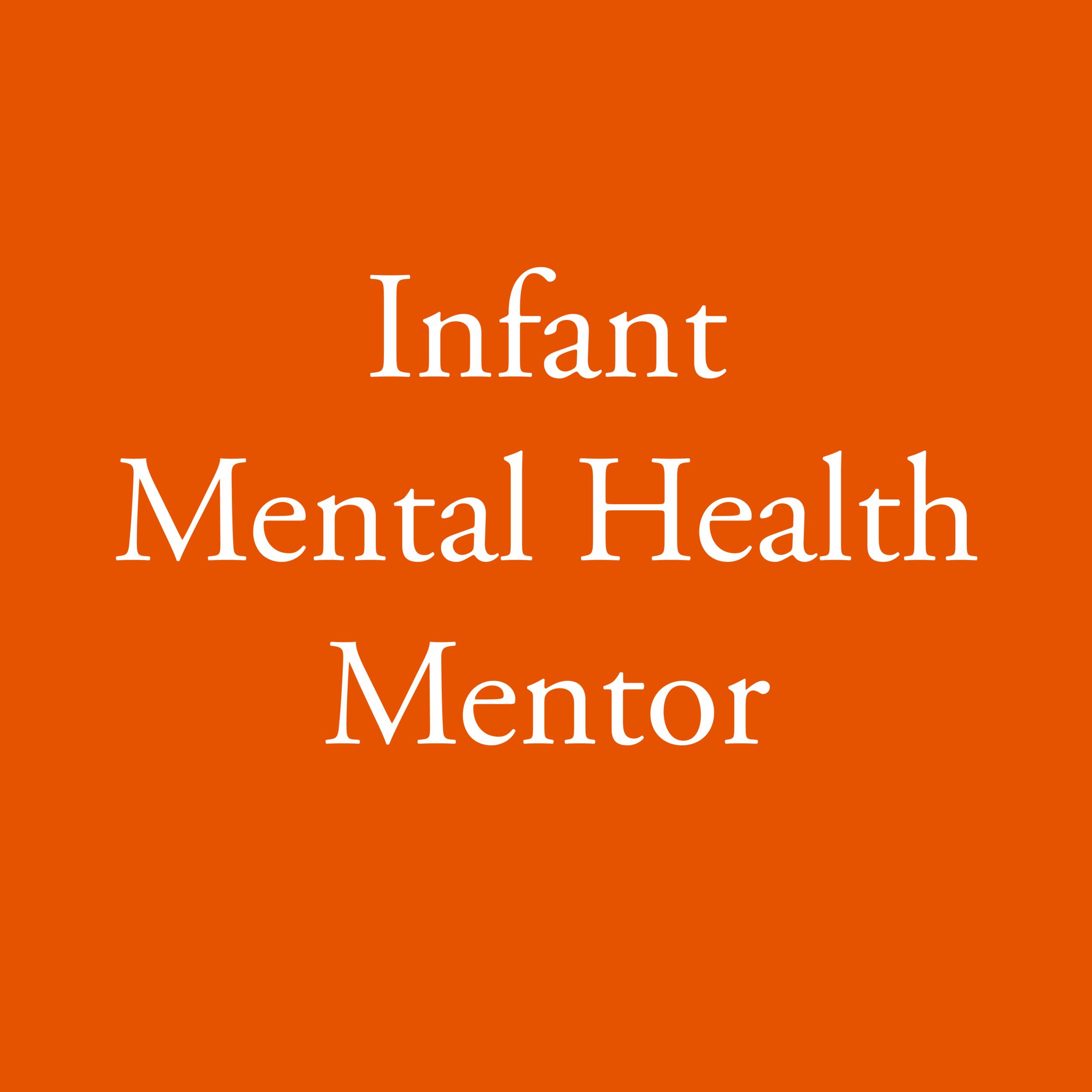Infant Mental Health Mentor-01-01-01-01.png