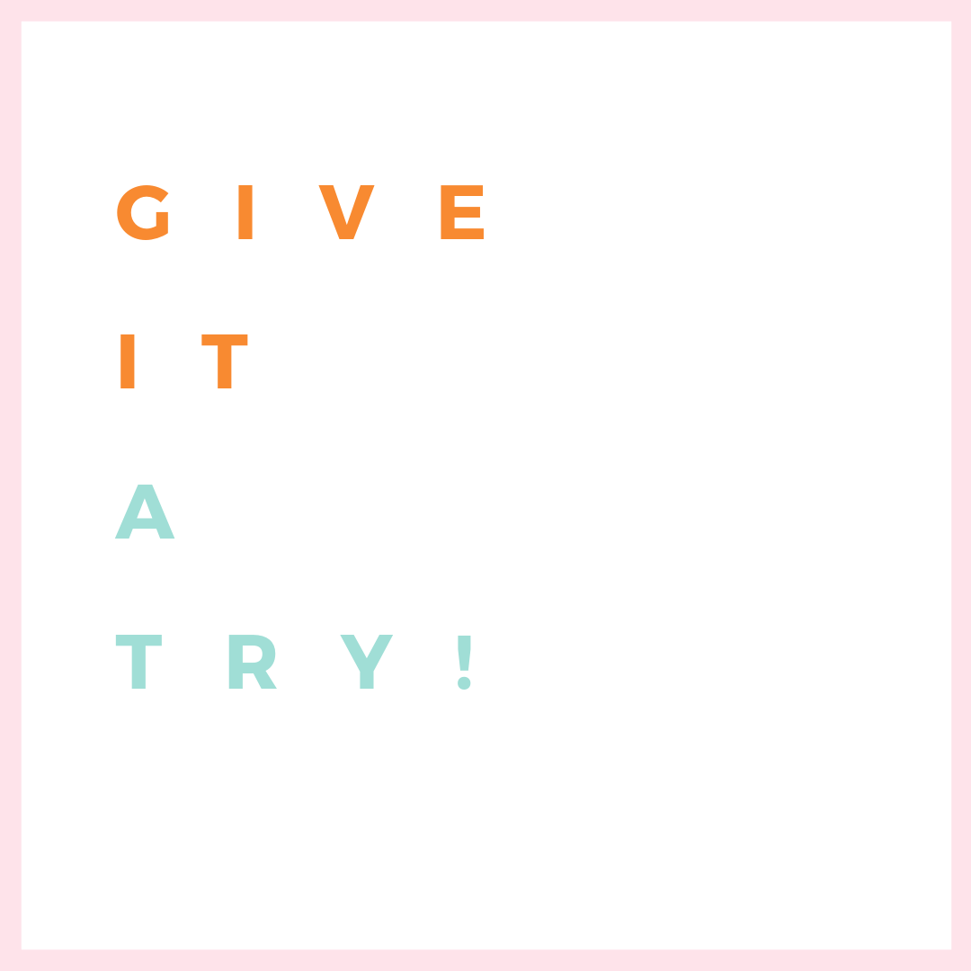 give it a try.png