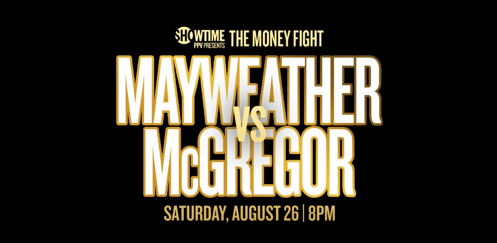 Watch Mayweather vs. McGregor: The Money Fight at E11EVEN Miami on Saturday 8/26/19 at 8z