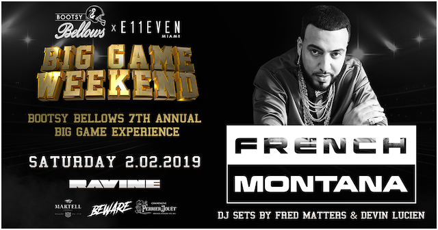 Saturday, February 02 |   FRENCH MONTANA     TICKETS | VIP TABLES