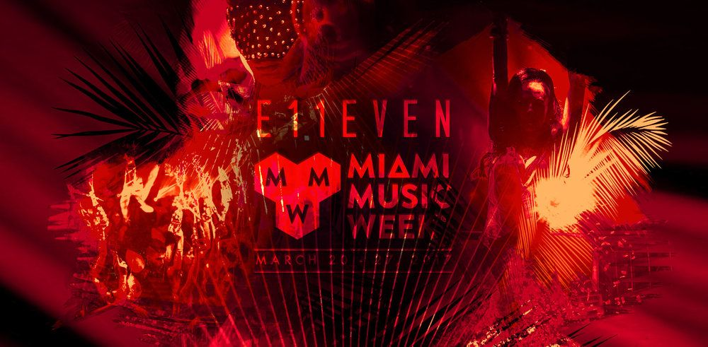 Announcing the 2017 Miami Music Week Line-Up at E11EVEN