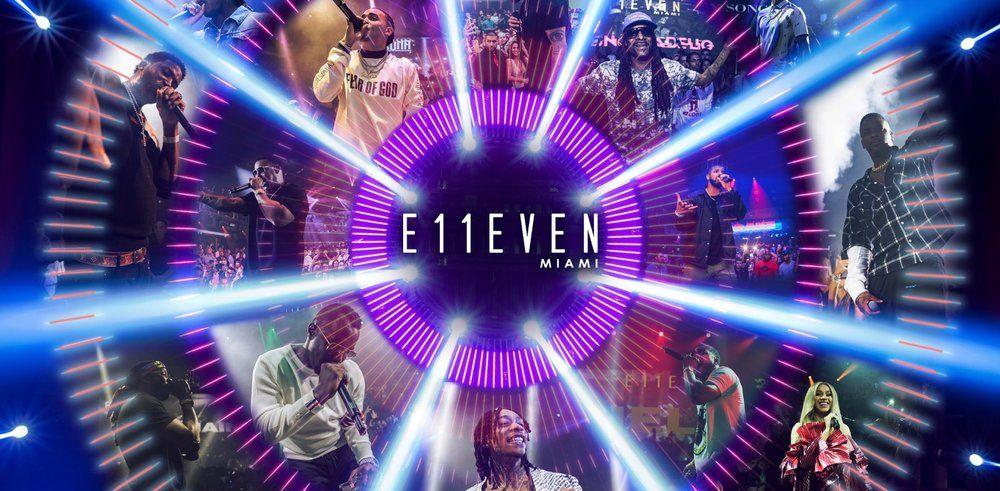 Music at E11EVEN Miami