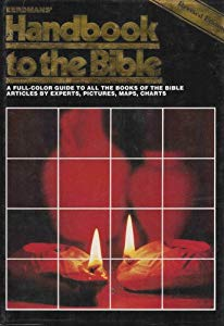 Eerdmans' Handbook to the Bible , revised edition, 1984 pp. 10-15