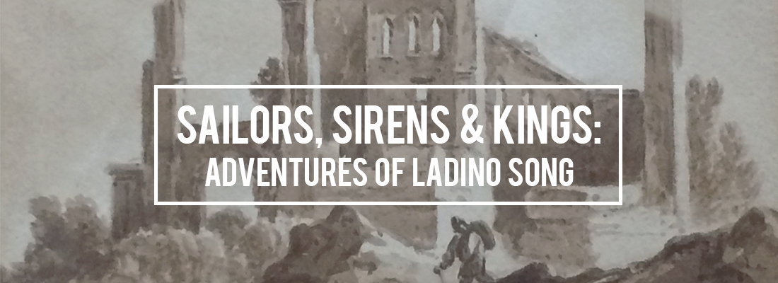 Sailors,-Sirens-&-Kings--Adventures-of-Ladino-Song_v3.jpg