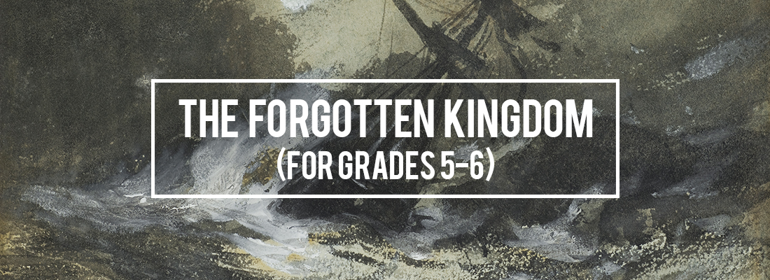The-Forgotten-Kingdom_for-grades-5-6_v3.jpg