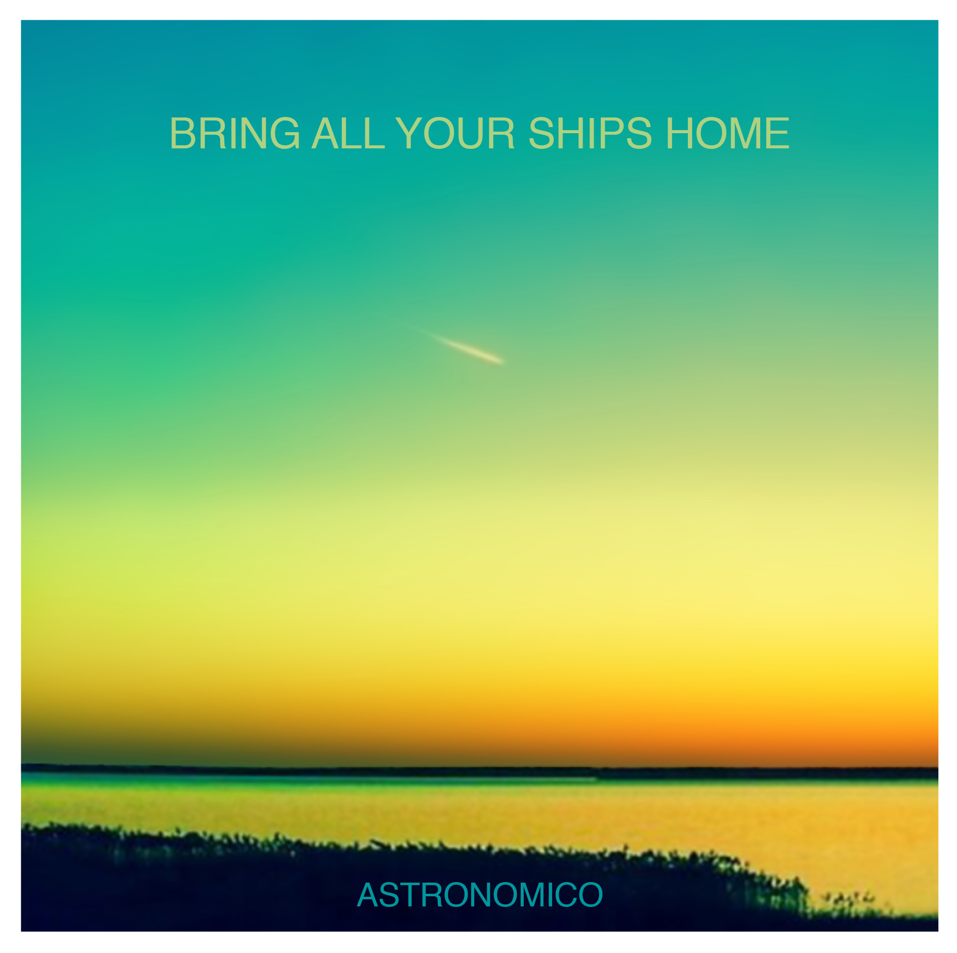 ASTRONOMICO_BRING ALL YOUR SHIPS HOME COVER-01 2.jpg