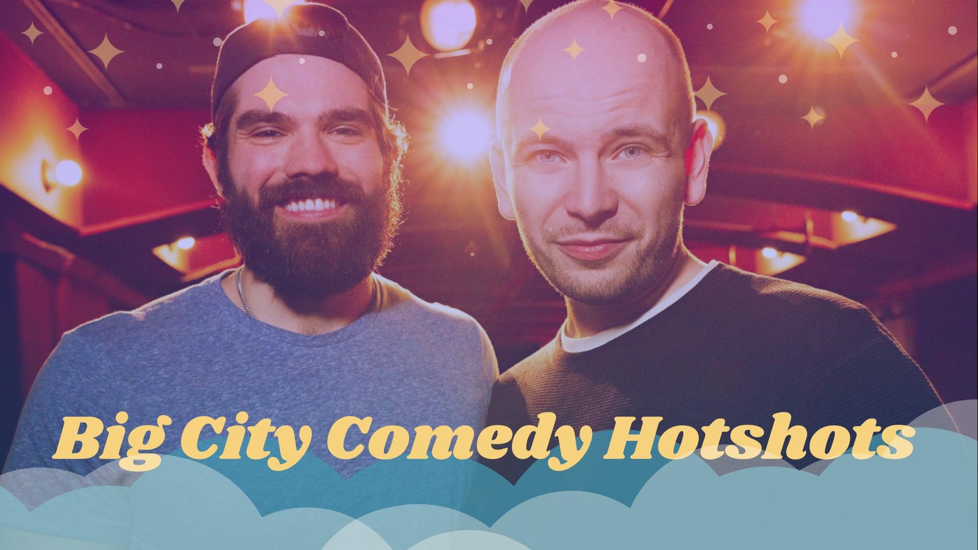 Big City Comedy Hotshots High Res.jpg