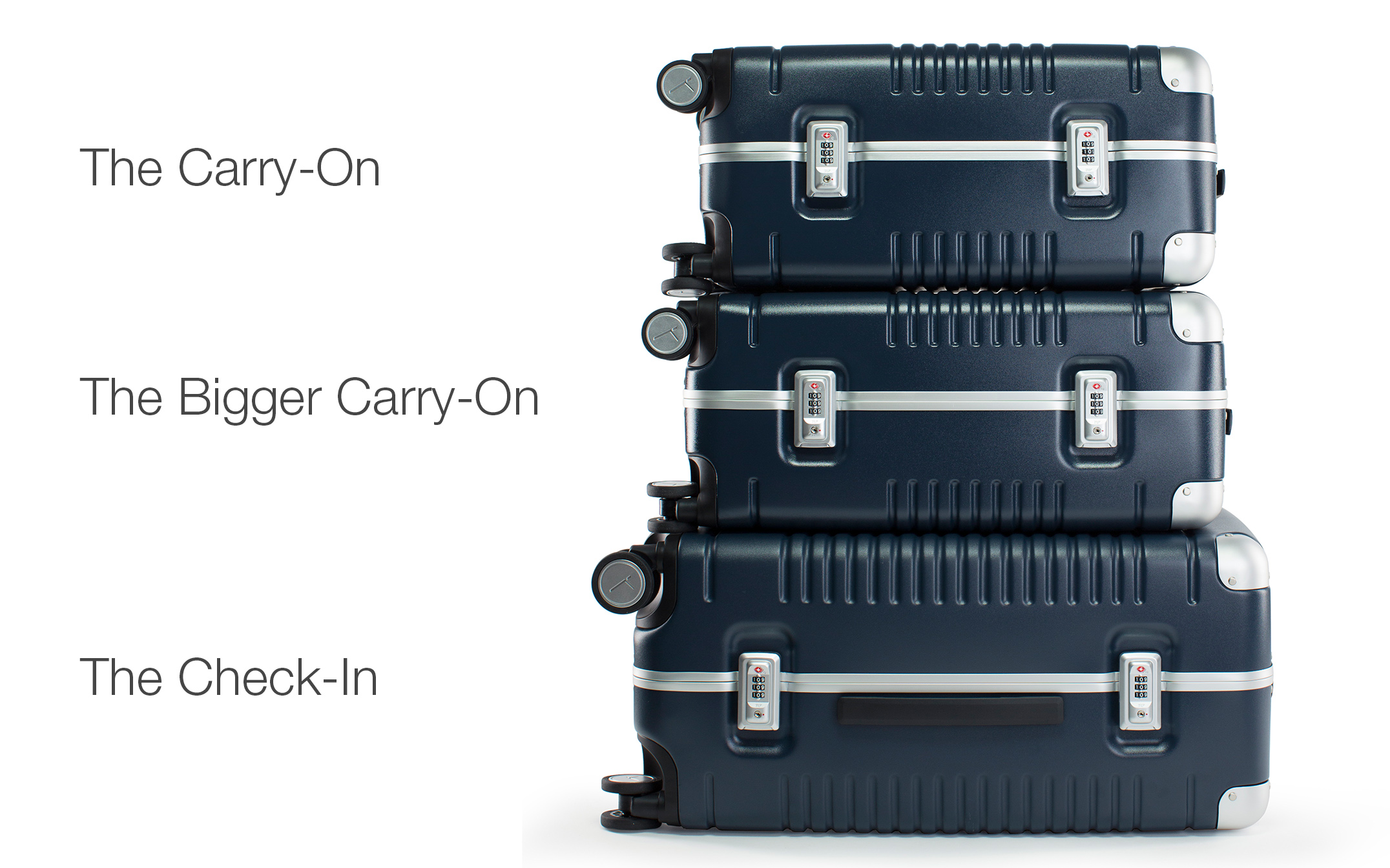 The sizes - The framed Poly-carbonate Collection comes in three sizes: The Carry on is 22 inches and completely compliant with major airlines sizing requirements. The Bigger Carry-On is 23 inches, gives you a bit more room to pack and its still compliant with most international flights in bigger planes. The Check-In is 27 inches and perfect for 2-3 week trip.