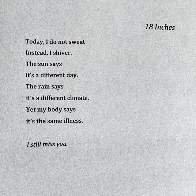 """The Sun says it's a different day..."" Have you ever missed someone like this? Nights become days, while insomnia lays with you in bed? I have, and let me tell you it does feel like an illness! Ha! — A short piece from my upcoming book #18InchesTheBook. It's not out until Feb 2020 but feel free to share if you like! #MMCM"