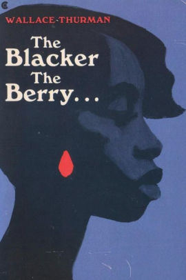 Wallace Thurman |  The Blacker the Berry