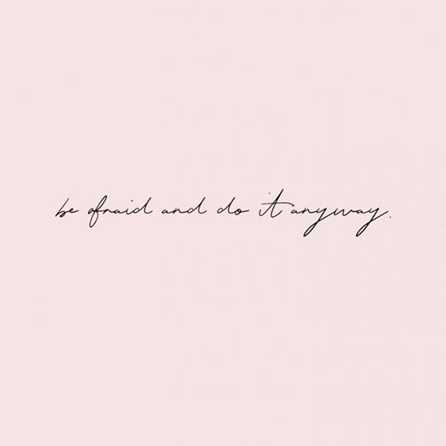 """""""Be afraid and do it anyway"""" . . . . . . . . . . #quotestoliveby #quotes #quotesaboutlife #quoteoftheday"""