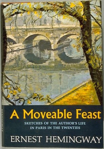 Image Source: A Moveable Feast by Ernest Hemingway
