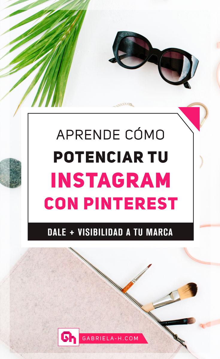 Aprende como potenciar tu perfil de Instagram gracias a Pinterest
