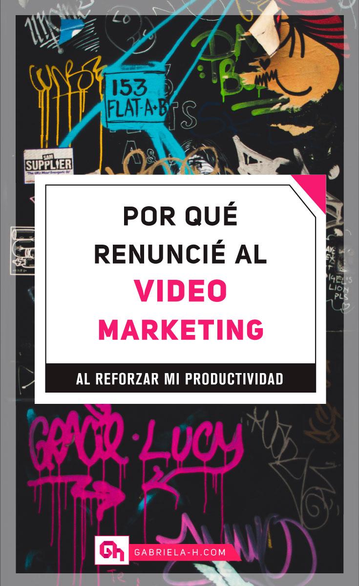 Por-qué-renuncié-al-video-marketing.jpg