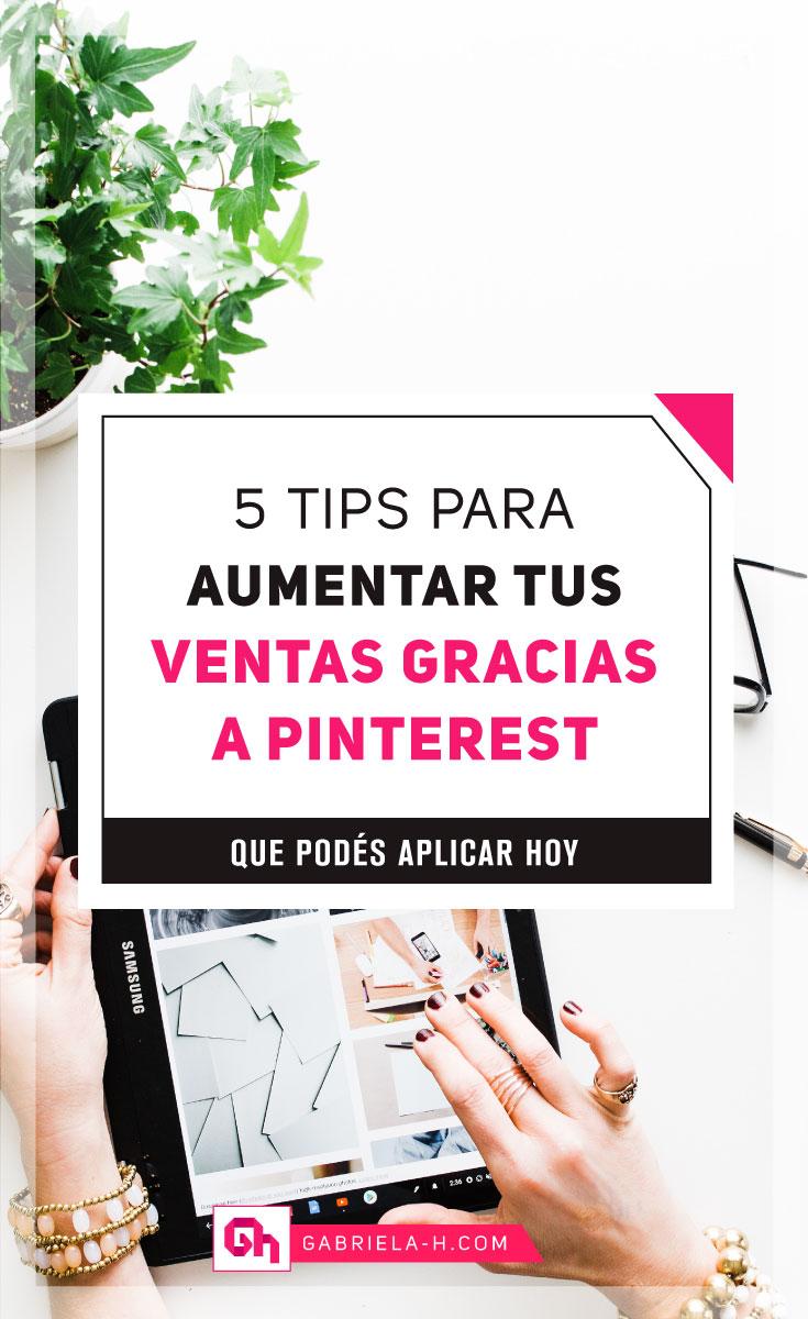 5 Tips para aumentar tus ventas online gracias a Pinterest   #pinterestespañol #emprendedores #negocioonline #gabrielah