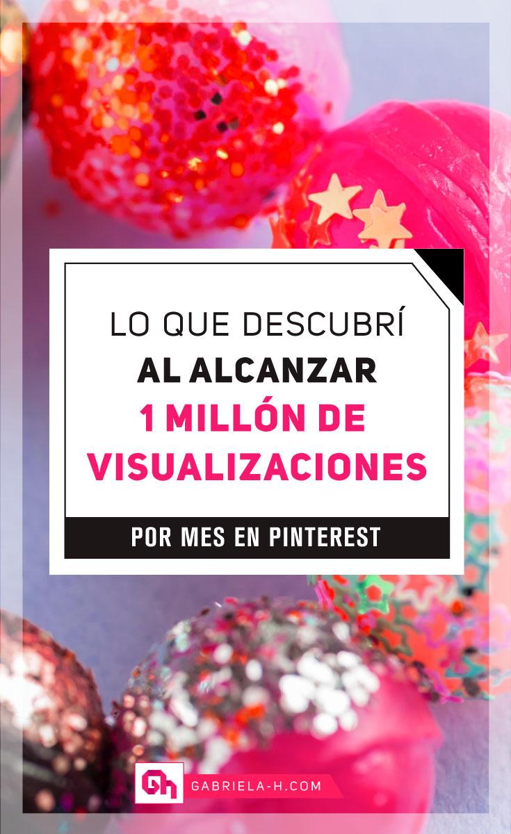Lo que descubrí al alcanzar 1 millón de visualizaciones en Pinterest