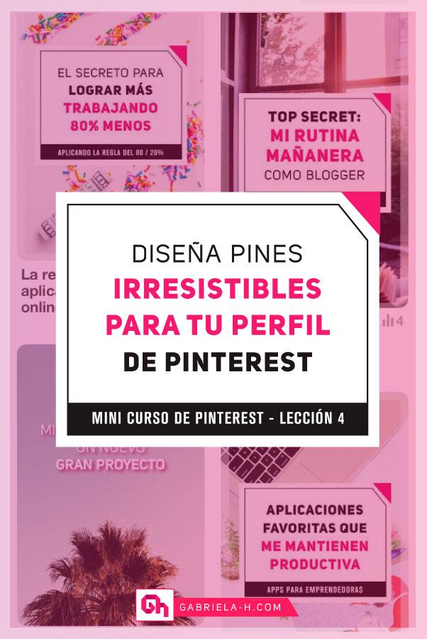 Cómo crear Pines Irresistibles para Pinterest [Mini curso - Lección 4]