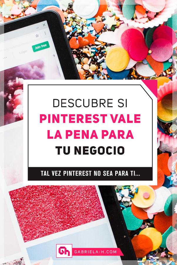 Descubre si Pinterest vale la pena para tu negocio #pinterestespañol #pinterestempresas #pinterestnegocios #marketingdigital #gabrielah