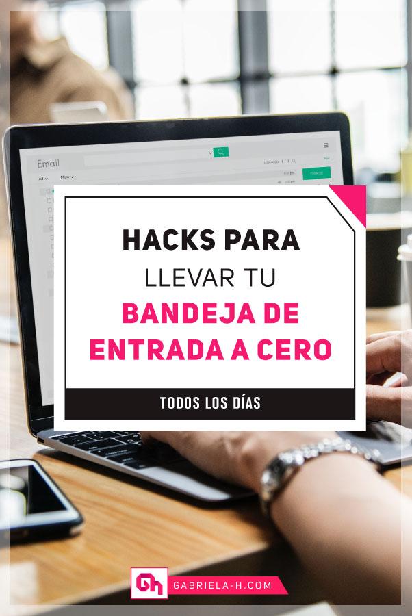 Cómo ser productivo con el correo electrónico: En este post te comparto 4 hacks para llevar tu bandeja de entrada a cero todos los días! #gabrielah #productividad #inbox #gmail #gtd