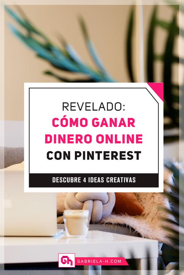 Cómo ganar dinero con Pinterest: Descubre 4 Ideas Creativas #gabrielah #pinterest #ganardinero #blogging