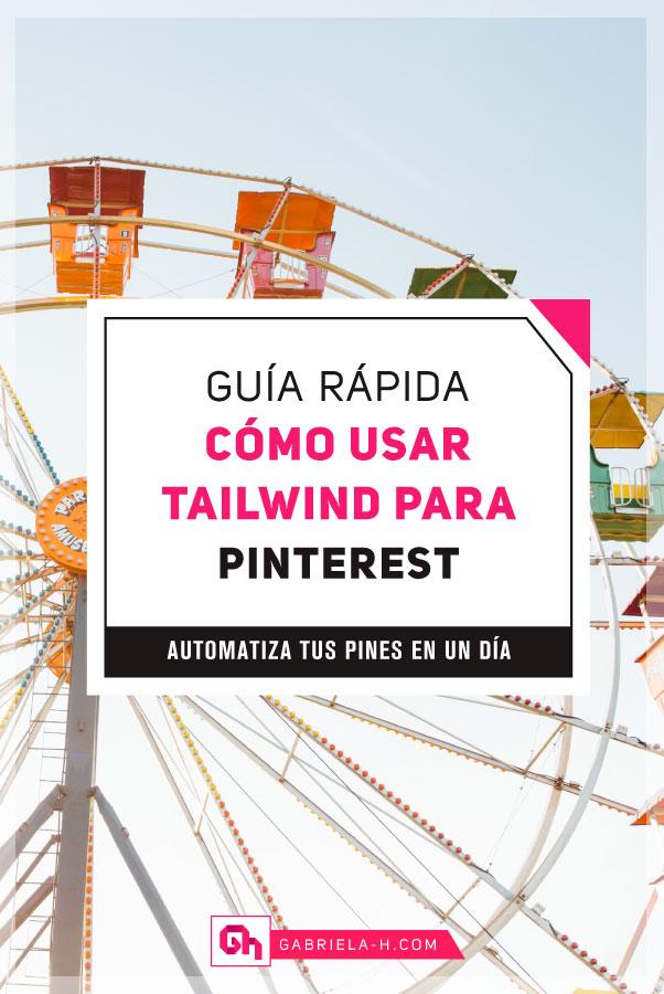 Cómo usar Tailwind para Pinterest: La Guía Rápida #pinterest #tailwind #gabrielah
