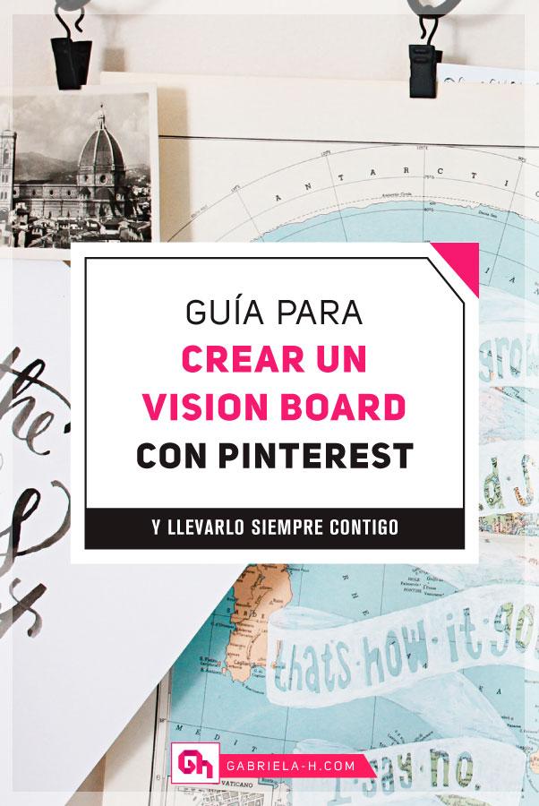 Cómo crear un Vision Board con Pinterest #gabrielah #visionboard #mapadesueños #tablerodevision #inspiracion #leydeatraccion
