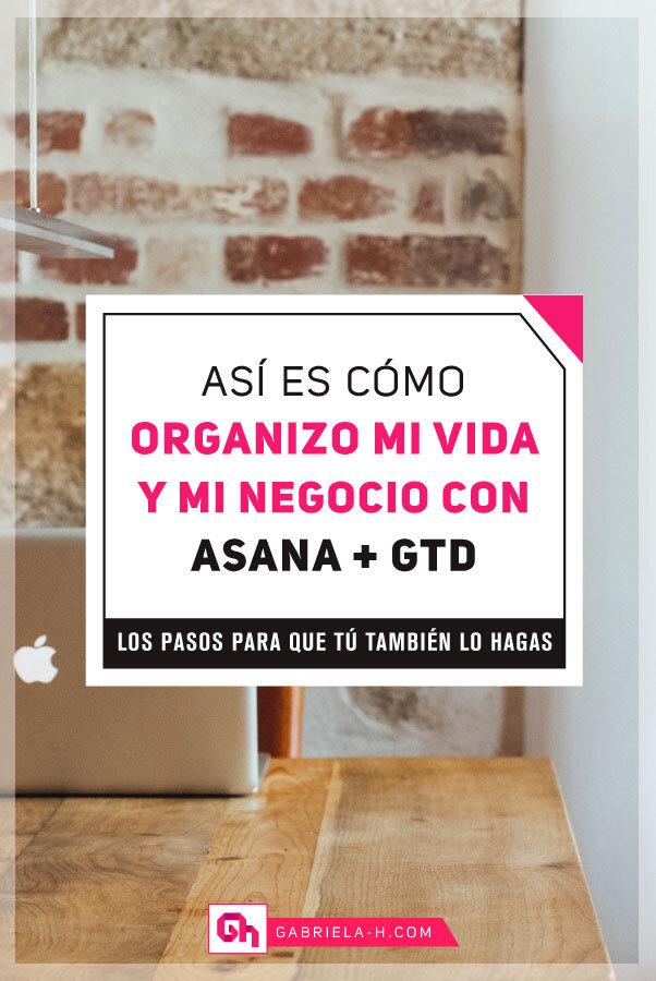 Cómo organizo mi vida y mi negocio con Asana y GTD #asana #gtd #metodogtd #organizacion #productividad