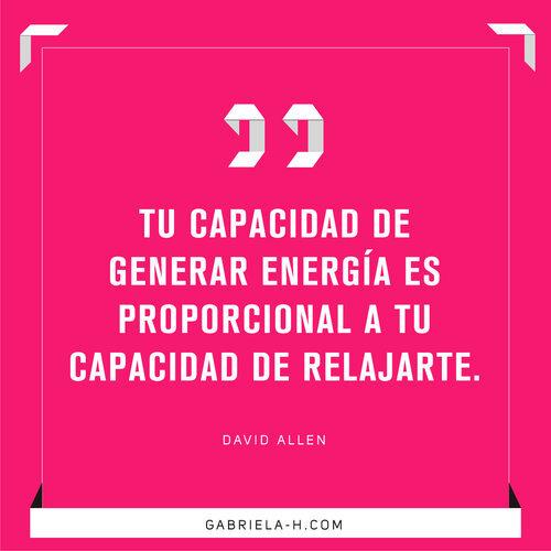 _Tu+capacidad+de+generar+energía+es+directamente+proporcional+a+tu+capacidad+de+relajarte.jpg