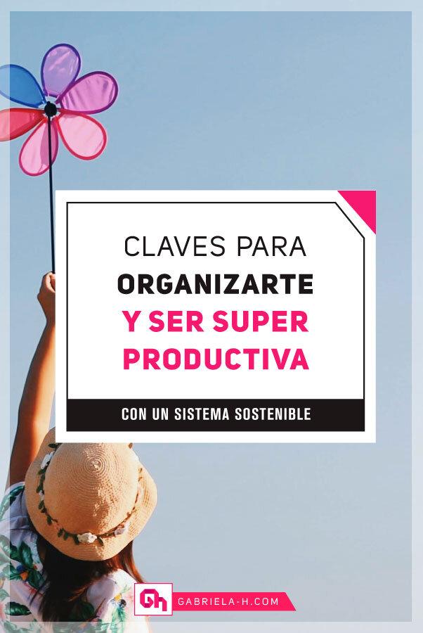 3 Claves para crear tu propio sistema de organización productivo y sostenible #productividad #organizacion #asana #habitos