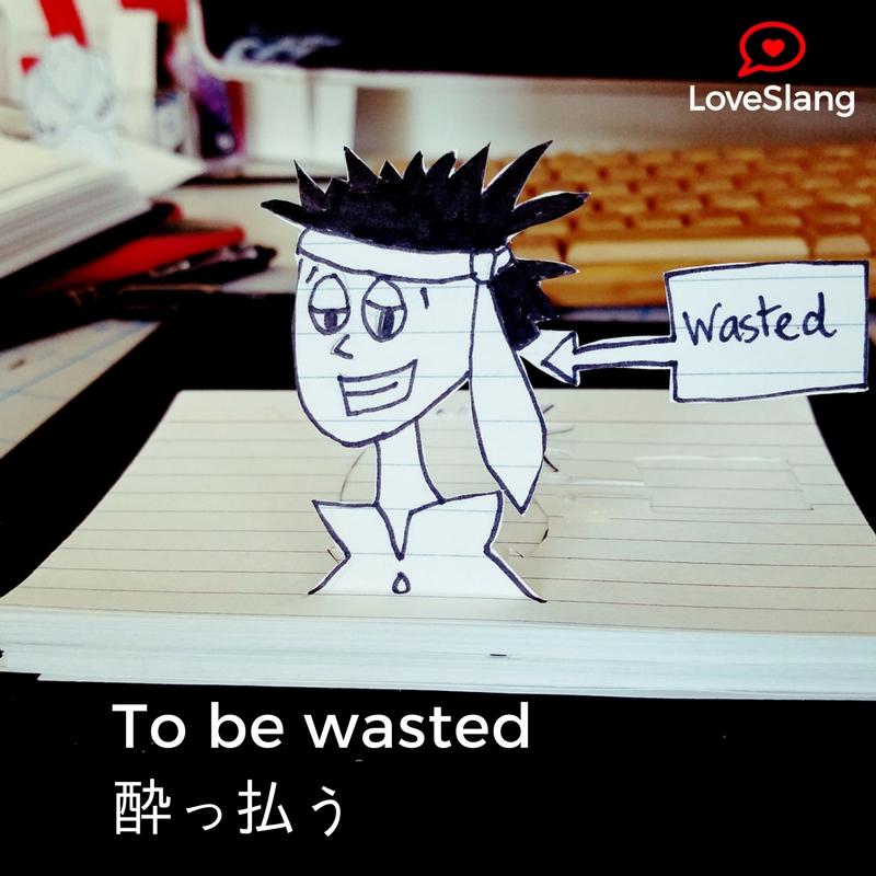 wasted.jpg