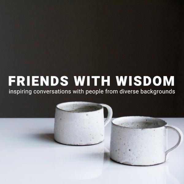 Friends with Wisdom Podcast.jpg