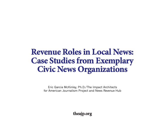 Revenue Roles in Local News: Case Studies from Exemplary Civic News Organizations