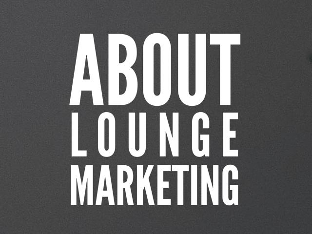Lounge Books - Ad - About Lounge Marketing