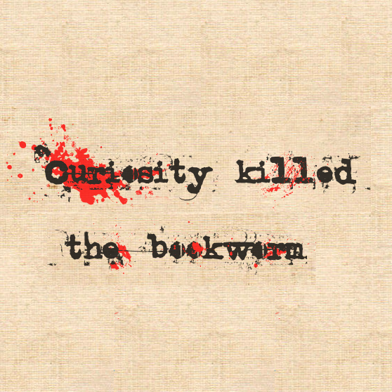 LB - Image - Bloggers - Curiosity Killed The Bookworm.png