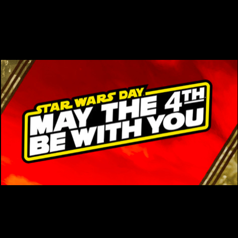 LM - Image - Event Days - May the 4th.png