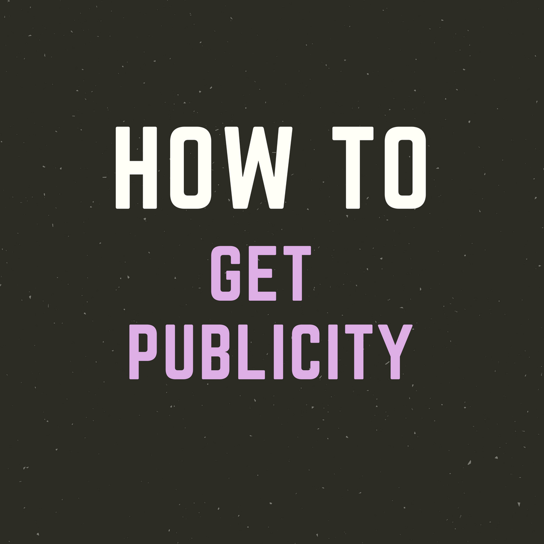 LM - How To - Get Publicity.jpg