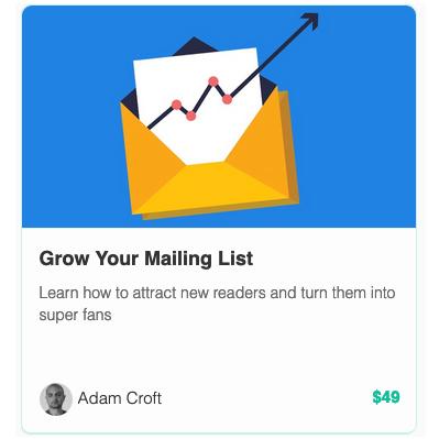 TEA - Online course - Grow your mailing list Adam croft.png