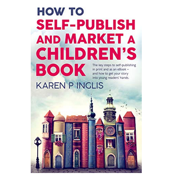 TEA - Book Recommendations - Karen Inglis Self publish and marketing a children's book.png