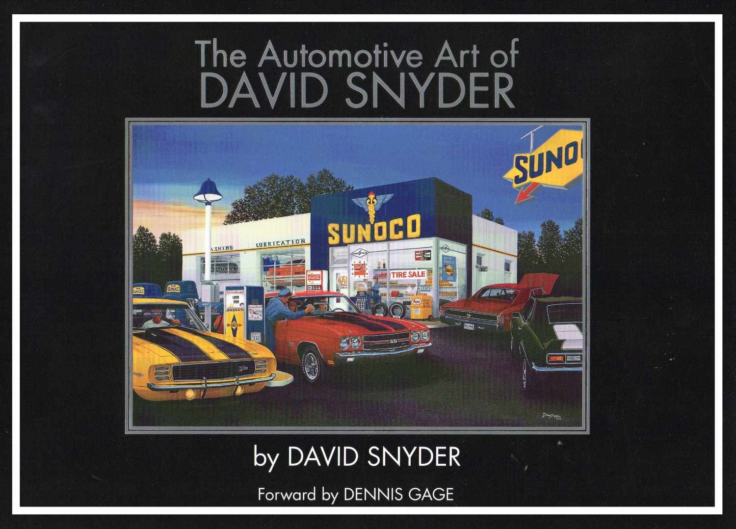 2008, By David Snyder.   A colorful, nostalgic collection by one of the nation's best creators of magazine covers and collectible artworks that recall America's love affair with classic muscle cars. Edited by Peter Bronson.