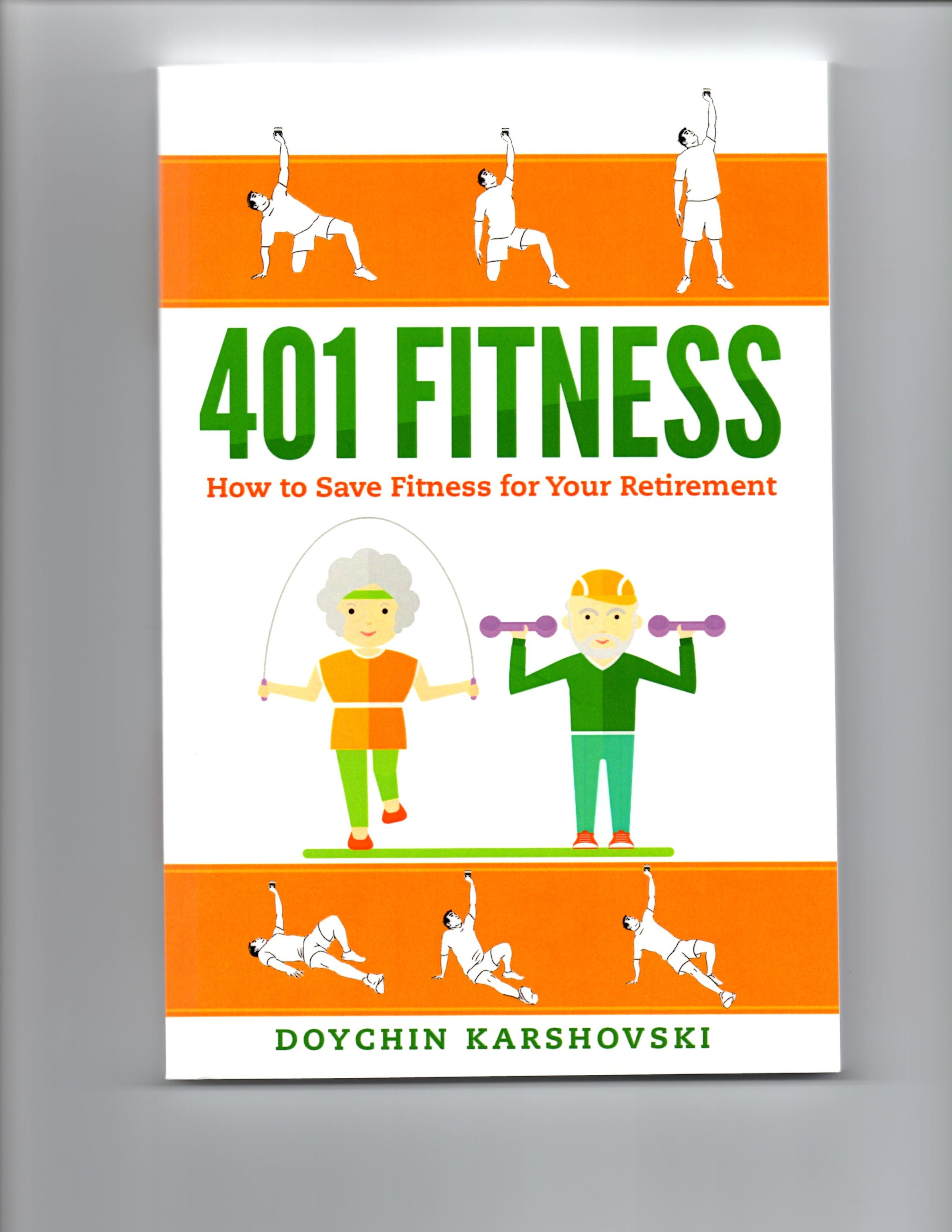 "March 2018, Doychin Karshovsky : This former Bulgarian Marine, Olympic athlete and personal trainer ""has fitness plan for you."" He believes fitness is like a 401-k retirement plan: If you don't invest now, you will have nothing to draw from later."