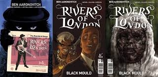 Mindy's pick is the last issue of this mini-series of Rivers of London. She highly recommends the novels as well. These are stories that ADD to the novels, not retell the novels.