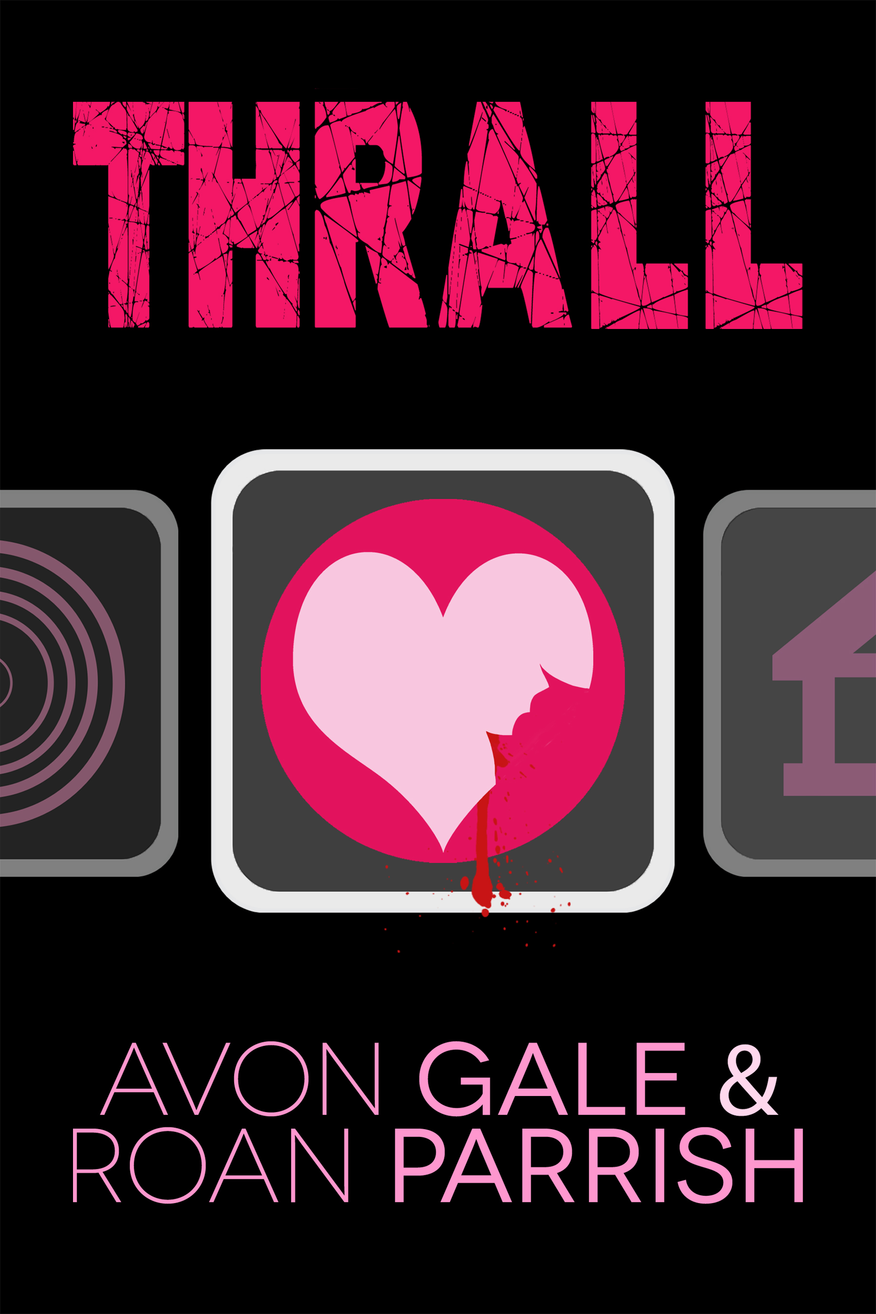 thrall: a contemporary dracula retelling by roan parrish and avon gale