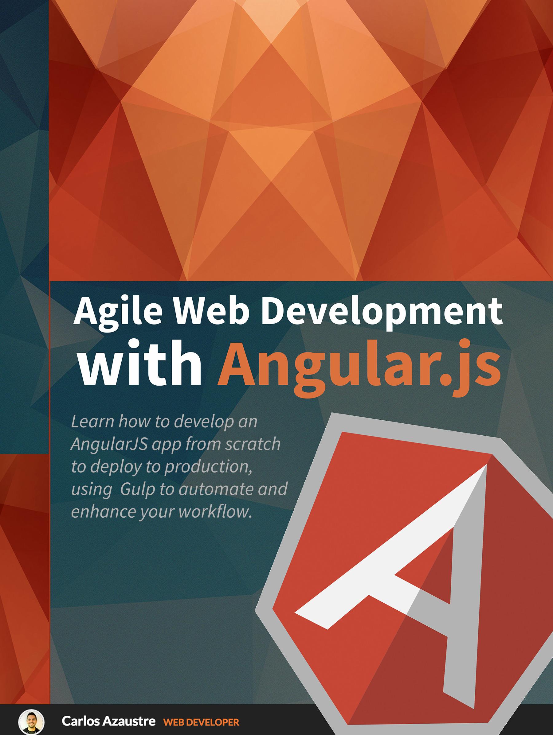 """ES>EN translation of  Desarrollo web ágil con Angular.js , an ebook by Carlos Azaustre. (Click image to view Amazon site;""""look inside"""" to see excerpts.)"""