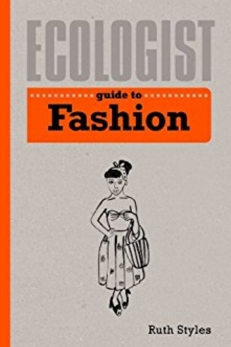 Conscious Fashion Books Ecologist Guide to Fashion.jpg