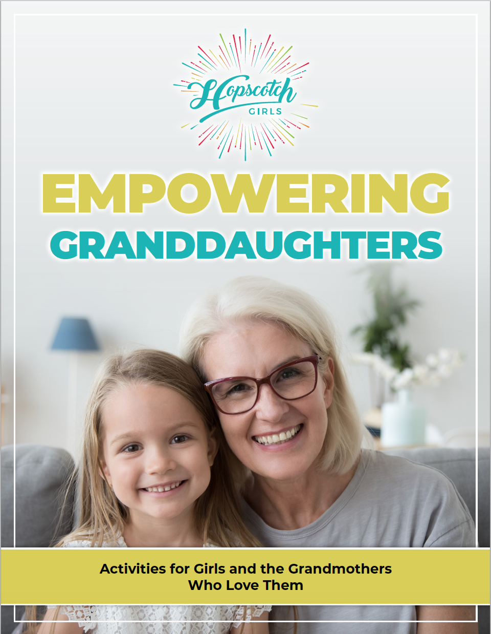 Empowering Granddaughters Activities for Girls from Hopscotch Girls
