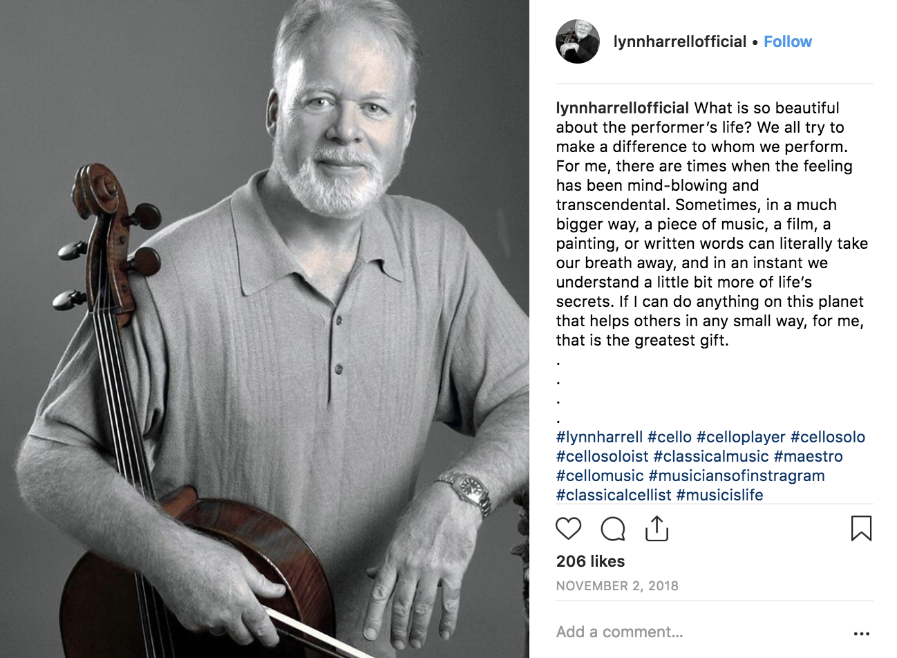 Social Copy - Lynn Harrell, a renowned cellist with an international fan base, sought to revive his legacy through social media.I expanded Lynn's social presence by launching his debut Instagram profile, in addition to managing preexisting Facebook and Twitter accounts.Through social copywriting and content curation, I contributed to community engagement and brand awareness efforts.