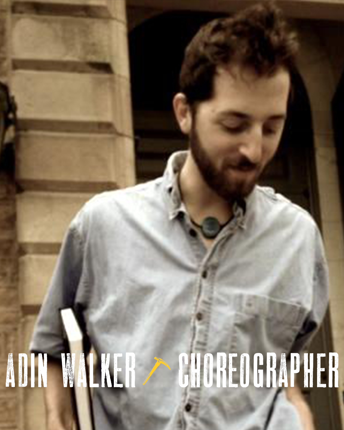 ADIN WALKER  (Choreographer) Off-Broadway and Regional as Director/Choreographer: Allison Gregory's  Not Medea  and L M Feldman's  Grace, or the Art of Climbing  (Art House),  Soft Butter  (Ars Nova),  The White Dress  (Araca Project),  One Arm  (Chautauqua Theatre), P in* and the Blue Fairy  (Drama League Residency and Dixon Place),  Gruesome Playground Injuries  (TheaterLab NYC),  Rent , and  Singin' in the Rain  (Princeton/McCarter.) Walker choreographed the NYC premiere of  Normativity  (dir. Mia Walker, NYMF) and has previously collaborated with directors Alexandru Mihail, Tracy Bersley, Whitney Mosery, Dawn Monique Williams, and Louisa Thompson. Walker has developed new work with Powerhouse/New York Stage and Film, the New Victory Theater, Arena Stage, Musical Theater Factory, OZ Arts Nashville, BAM, Art House Productions (Artistic Associate, 2017-2019), among others. Walker is associate director of Phantom Limb Company's now touring Butoh Dance and Puppetry spectacle  Falling Out  (BAM Next Wave 2018 premiere.) Walker trained at CityDance, Complexions, Joffrey, Washington School of Ballet, and has danced principle roles in works by Karole Armitage, Maleek K. Washington, Christopher K. Morgan, and Alex Neoral. Proud member of SDC. B.A. Princeton University.  www.adinwalker.com